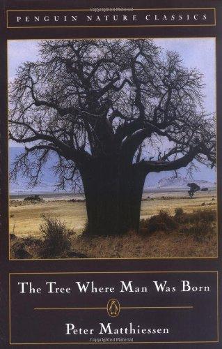9780140239348: The Tree Where Man Was Born (Classic, Nature, Penguin)