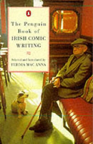 9780140239393: The Penguin Book of Irish Comic Writing