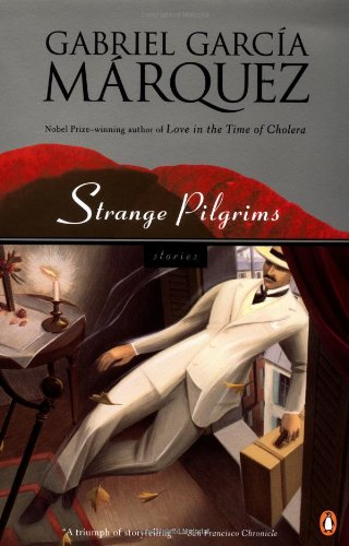 Strange Pilgrims: Stories (Penguin Great Books of: Marquez, Gabriel Garcia