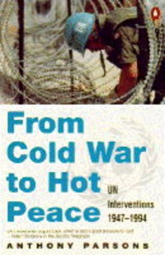 9780140239478: From Cold War to Hot Peace