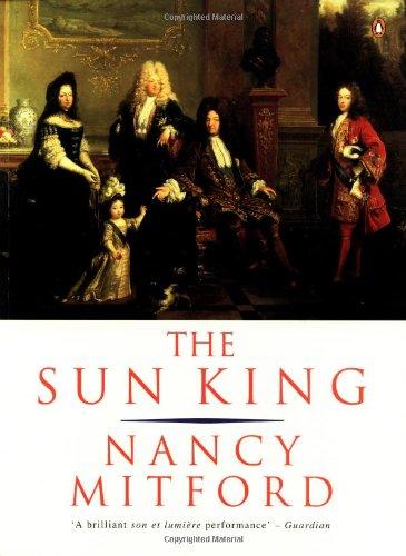 9780140239676: The Sun King: Louis XIV at Versailles