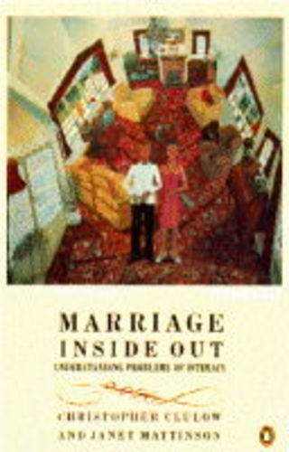 9780140239690: Marriage Inside Out: Understanding Problems of Intimacy (Penguin psychology)