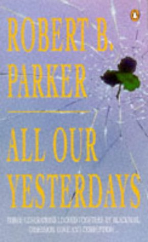 9780140239966: All Our Yesterdays