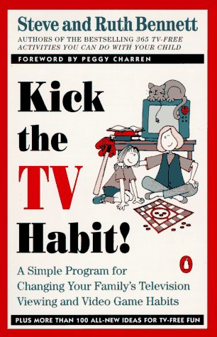 9780140240016: Kick the TV Habit: A Simple Program for Changing Your Family's Television Viewing and (more)
