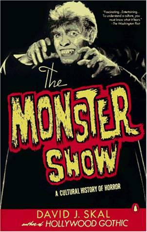 9780140240023: The Monster Show: A Cultural History of Horror