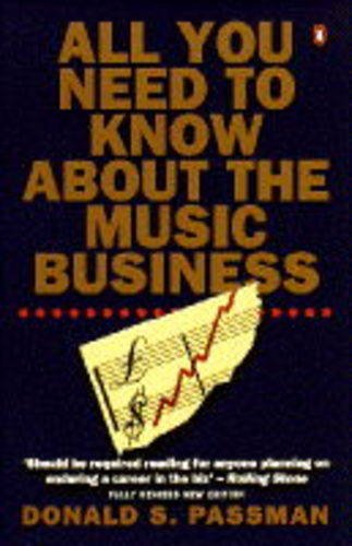 9780140240108: All You Need to Know About the Music Business