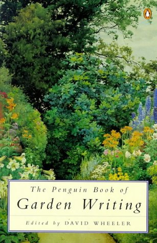 9780140240344: The Penguin Book of Garden Writing