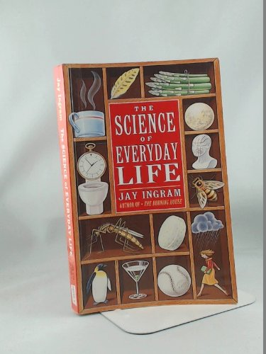9780140240382: Science Of Everyday Life