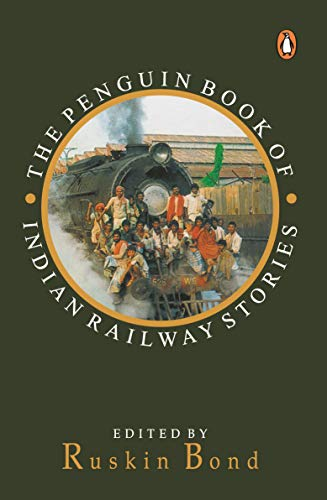 9780140240665: Indian Railway Stories