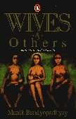 Wives and Others: Bandyopadhyay, Manik