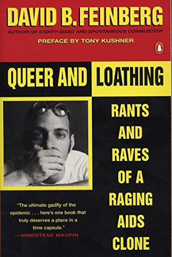 9780140240801: Queer and Loathing: Rants and Raves of a Raging AIDS Clone