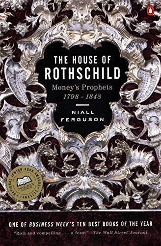9780140240849: The House of Rothschild: Money's Prophets 1798-1848