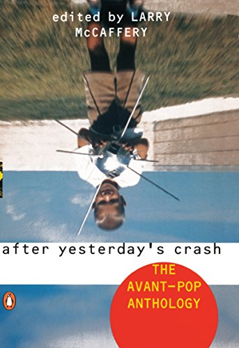 9780140240856: After Yesterday's Crash: The Avant-Pop Anthology