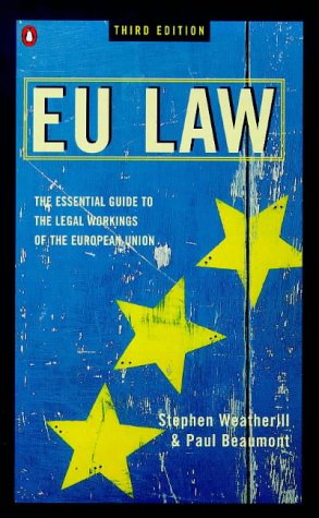 9780140241136: EU Law: The Essential Guide to the Legal Workings of the European Union