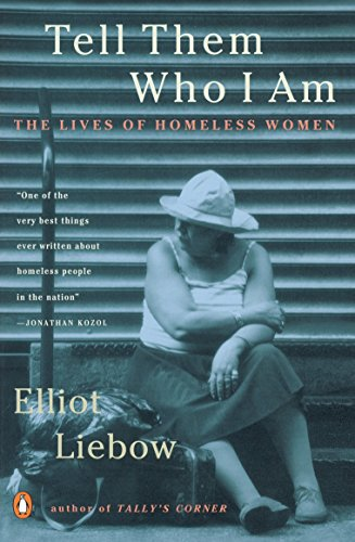 9780140241372: Tell Them Who I Am: The Lives of Homeless Women