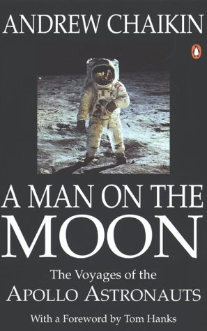 Man On the Moon the Voyages of the Apoll: Chaikin, Andrew