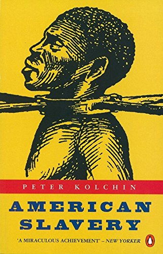 9780140241501: American Slavery, 1619-1877