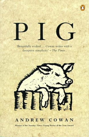 9780140241921: Pig (Penguin Fiction)