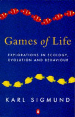 9780140242096: Games of Life: Explorations in Ecology, Evolution and Behaviour (Penguin science)