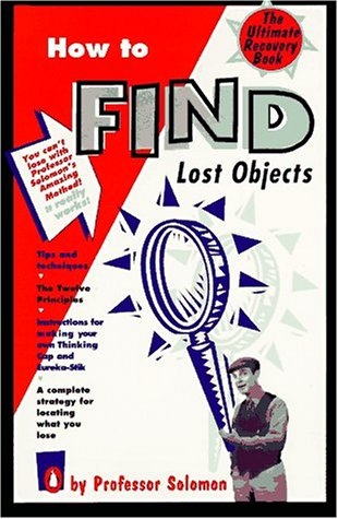 9780140242126: How to Find Lost Objects