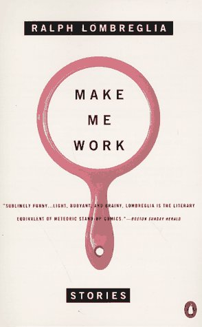 9780140242225: Make Me Work: Stories