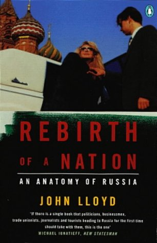 9780140242379: Rebirth of a Nation: Anatomy of Russia