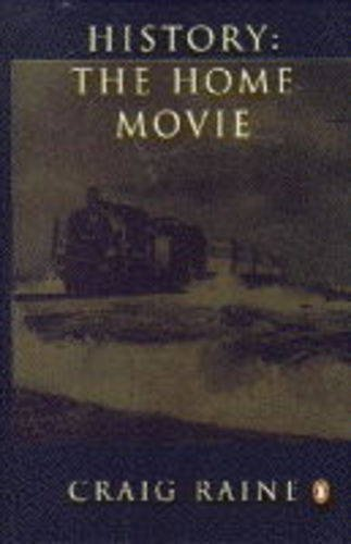 9780140242416: History: The Home Movie (An Epic History of Europe from 1905 to 1984)