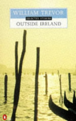 9780140242621: Outside Ireland: Selected Stories