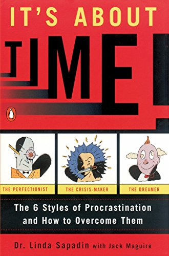 9780140242713: It's About Time!: The Six Styles of Procrastination and How to Overcome Them