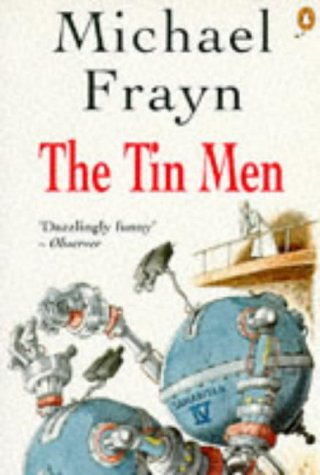 9780140242799: The Tin Men