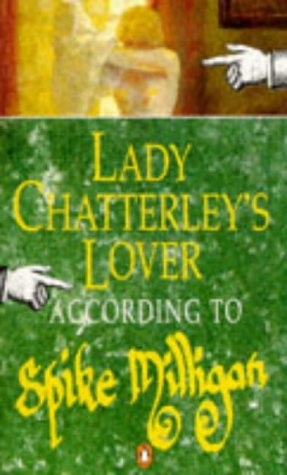 9780140242997: Lady Chatterley's Lover: According to Spike Milligan