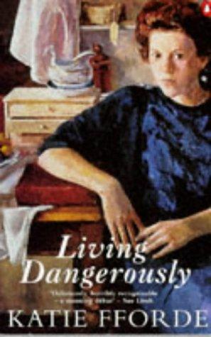 9780140243307: Living Dangerously