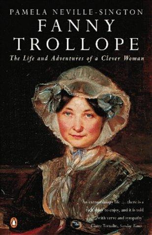 Fanny Trollope: Pamela Neville Sington