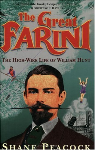 9780140243604: The Great Farini: The High-Wire Life of William Hunt
