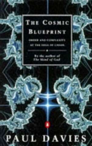 9780140243628: THE COSMIC BLUEPRINT order and complexity at the edge of chaos