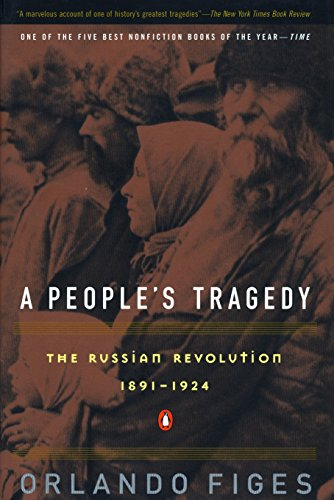 9780140243642: A People's Tragedy: The Russian Revolution : 1891-1924