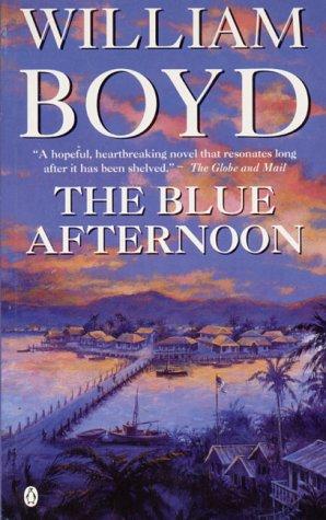Blue Afternoon: William Boyd