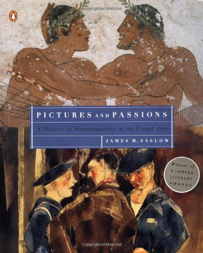 9780140244359: Pictures and Passions: A History of Homosexuality in the Visual Arts