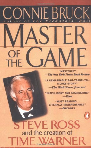 Master of the Game : Steve Ross: Connie Bruck