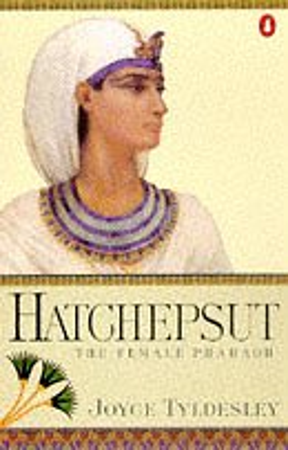 9780140244649: Hatchepsut: The Female Pharaoh