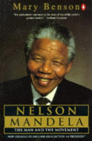 9780140244694: Nelson Mandela: The Man and the Movement
