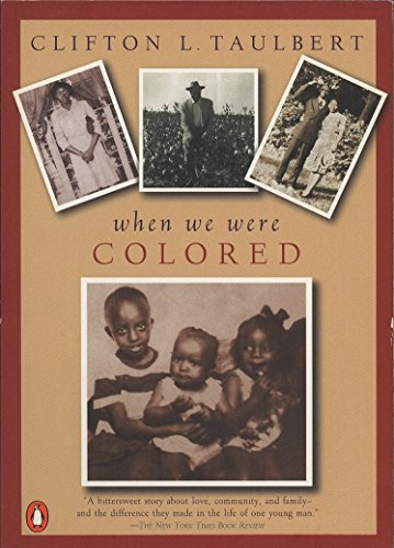 9780140244779: Once upon a Time, When We Were Colored