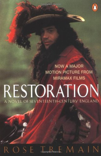 9780140244885: Restoration: A Novel of Seventeenth-Century England