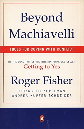 9780140245226: Beyond Machiavelli: Tools for Coping with Conflict
