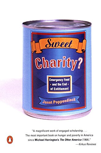 9780140245561: Sweet Charity?: Emergency Food and the End of Entitlement