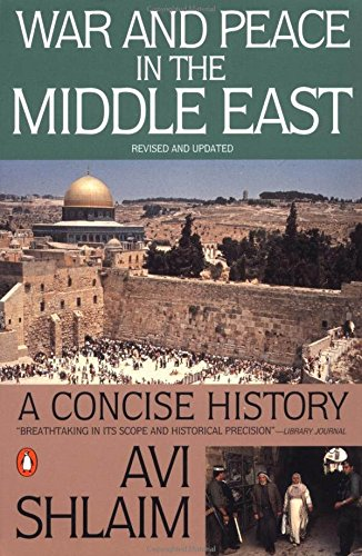 War and Peace in the Middle East: Shlaim, Avi (Author)