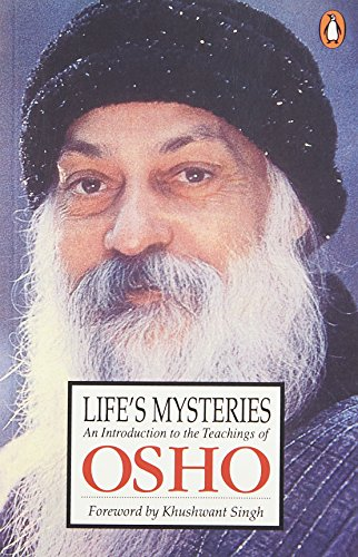 Life`s Mysteries: An Introduction to the Teachings of Osho: Osho