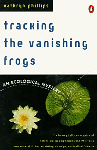 9780140246469: Tracking the Vanishing Frogs: An Ecological Mystery