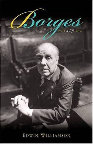 9780140246575: Borges: A Life