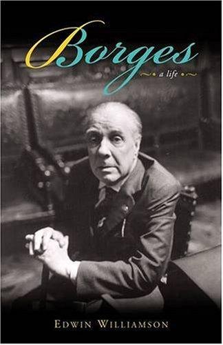 9780140246575: Borges: A Life